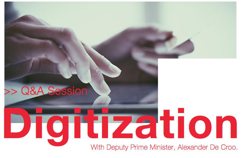 April 15, 2015: Q&A Session Digitization with Deputy Prime Minister Alexander De Croo